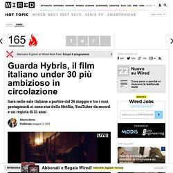 Guarda Hybris, il film italiano under 30 più ambizioso in circolazione