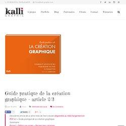 Kalli Graphic – Flora Ambrosini // Publicité et CommunicationGuide pratique de la création graphique