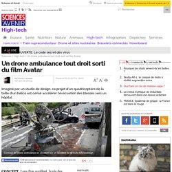 Un drone ambulance tout droit sorti du film Avatar - Sciencesetavenir.fr