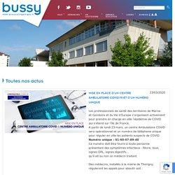 Mise en place d'un centre ambulatoire Covid-19 et d'un numéro unique - Site officiel de Bussy Saint-Georges