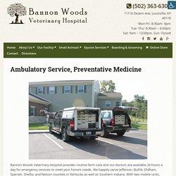 Ambulatory Service, Preventative Medicine