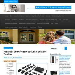 Amcrest 960H Video Security System Review