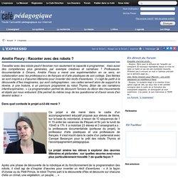 Amélie Fleury : Raconter avec des robots ?