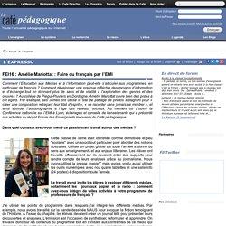 FEI16 : Amélie Mariottat : Faire du français par l'EMI