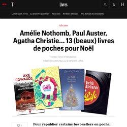 #SELECTION800 13 (beaux) livres de poches à offrir pour Noël: Pour republier certains best-sellers en poche, l...
