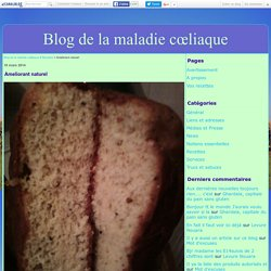 Ameliorant naturel - Blog de la maladie cœliaque