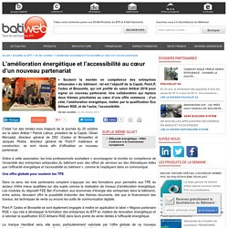 L'amélioration énergétique et l'accessibilité au cœur d'un nouveau partenariat : 20/10/16
