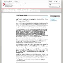 Mesures d'amélioration de l'approvisionnement dans le domaine ambulatoire