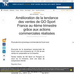 Amélioration de la tendance des ventes de GO Sport France au 4ème trimestre grâce aux actions commerciales réalisées