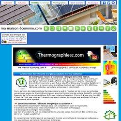 Amélioration de l'efficacité énergétique globale de votre habitation