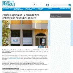 L'amélioration de la qualité des centres de cours de langues
