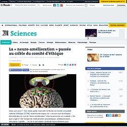 La « neuro-amélioration » passée au crible du comité d'éthique
