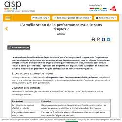 L'amélioration de la performance est-elle sans risques?