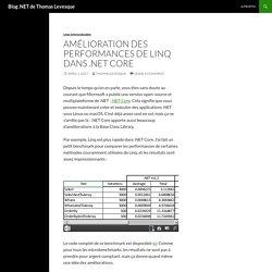Amélioration des performances de Linq dans .NET Core