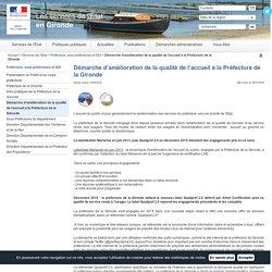 Démarche d'amélioration de la qualité de l'accueil à la Préfecture (Gironde)