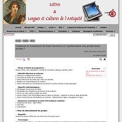 Comment le traitement de texte favorise-t-il l'amélioration des productions écrites ? - [Lettres & Langues et Cultures de l'Antiquité]