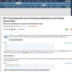 PHP 7.4.0 est disponible avec de nombreuses améliorations et de nouvelles fonctionnalités telles que les propriétés typées, un séparateur numérique littéral, et autres