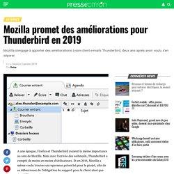 Mozilla promet des améliorations pour Thunderbird en 2019