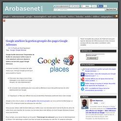 Google améliore la gestion groupée des pages Google Adresses