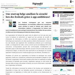 Une start-up belge améliore la sécurité lors des festivals grâce à app ambitieuse!