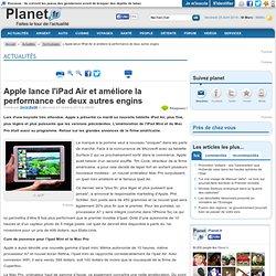 Apple lance l'iPad Air et améliore la performance de deux autres engins