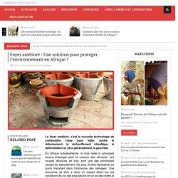 Foyer amélioré: une solution durable pour l'Afrique