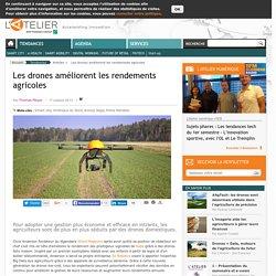 Les drones améliorent les rendements agricoles