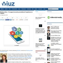 Mobile-in-Store : 10 usages innovants qui améliorent l'expérience en magasin