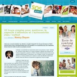 10 trucs simples pour améliorer la capacité d'attention et l'autocontrôle chez l'enfant - SOS Nancy