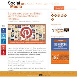 6 outils web pour améliorer votre communication sur Pinterest