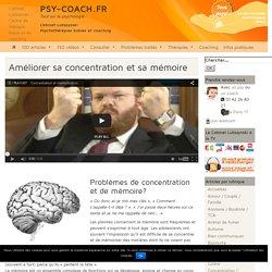 Améliorer sa concentration et mémoire