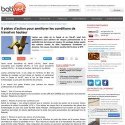 8 pistes d'action pour améliorer les conditions de travail en hauteur : 25-09-2013