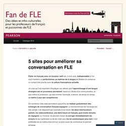 5 sites pour améliorer sa conversation en FLE
