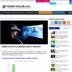 Améliorer la santé et l'éducation grâce à la réalité virtuelle