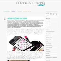 Améliorer l'expérience d'achat : Sephora « Connexion Planning