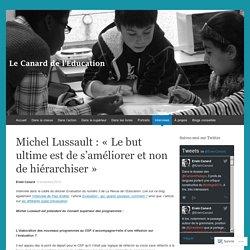 Michel Lussault : «Le but ultime est de s'améliorer et non de hiérarchiser