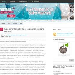 Améliorer la lisibilité et la confiance dans les avis - Blog #VEM - Actu & veille etourisme Blog #VEM – Actu & veille etourisme