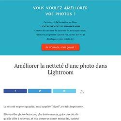 Améliorer la netteté d'une photo dans Lightroom [Lightroom] Nicolas Croce Photo