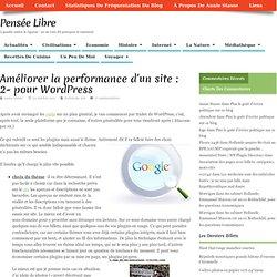 Améliorer la performance d'un site : 2- pour WordPress
