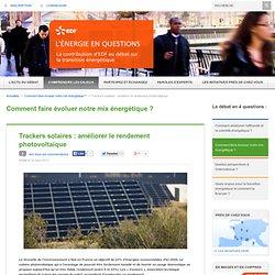 Trackers solaires : améliorer le rendement photovoltaïque