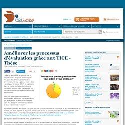 Améliorer les processus d'évaluation grâce aux TICE - Thèse