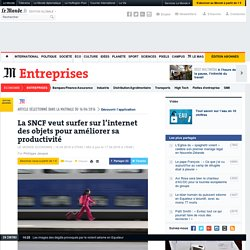 La SNCF veut surfer sur l'internet des objets pour améliorer sa productivité