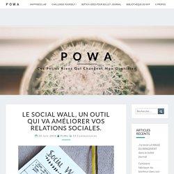 Le socail wall, un outil qui va améliorer vos relations sociales