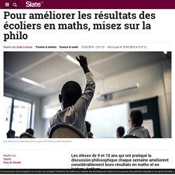 Pour améliorer les résultats des écoliers en maths, misez sur la philo