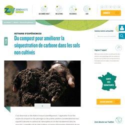 Du compost pour améliorer la séquestration de carbone dans les sols non cultivés