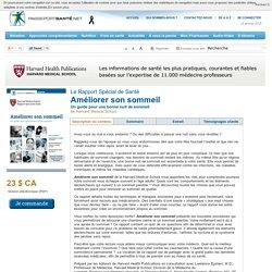 Améliorer son sommeil - Un guide pour une bonne nuit de sommeil de Harvard Medical School