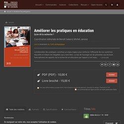 Améliorer les pratiques en éducation - Presses universitaires de