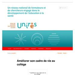 Améliorer son cadre de vie au collège - UNIRéS, le Réseau des universités pour l'éducation à la santé
