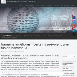 humains améliorés : certains prévoient une fusion homme-IA