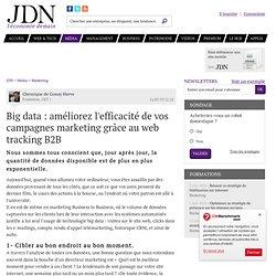 Big data : améliorez l'efficacité de vos campagnes marketing grâce au web tracking B2B